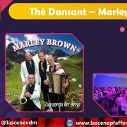 Thé dansant Marley Brown
