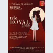 Le carnaval de Mulhouse recherche son nouveau trio Royal 2022.