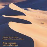 Vivre en groupe à travers le désert - Randonnée dans les dunes de l'oued Drâa (Maroc)