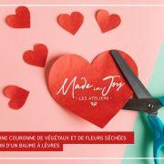 Made in Joy - Saint-ValentinE !