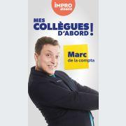 Show d\'IMPRO Alsace : Mes collègues d\'abord !