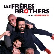 Les Frères Brothers - 20 ans d\'humour musical