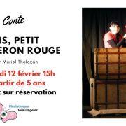 Conte : Dis, Petit Chaperon Rouge