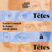 Conférences histoire de l\'art | Têtes à Têtes, Lucas Cranach le Jeune - Elèves du collège Molière, Colmar