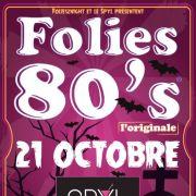 Folies 80\'s : Halloween Party