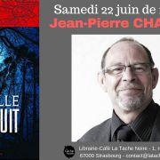 Journée dédicaces avec Jean-Pierre Chassard : Cruelle sera la nuit