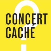 Concert Caché #3