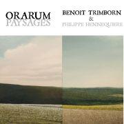Orarum : Benoit Trimborn et Philippe Hennequiere