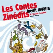 Inédit Théâtre - Les Contes Zinédits