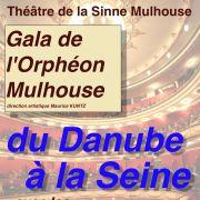Orphéon de Mulhouse : Du Danube à la Seine
