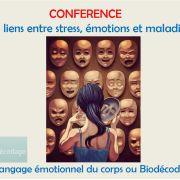 Faire le lien entre stress, émotions et maladie