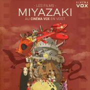 Les films de Miyazaki en VOST - au Cinéma Vox