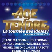 Age Tendre : la tournée des idoles !