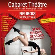 Cabaret Théâtre Neubois 2019 : Sens dessus dessous