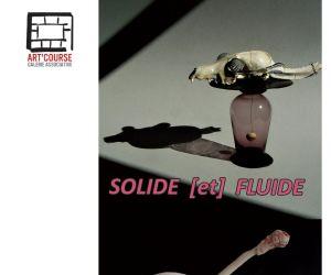 Solide (et) Fluide