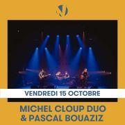 Michel Cloup & Pascal Bouaziz : A la ligne