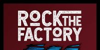 rock the factory