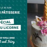 Atelier pâtisserie : gâteau Licorne