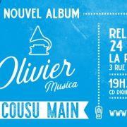 Sortie album : Cousu Main (Olivier Musica)