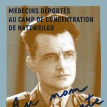 Au nom d\'Hippocrate - Médecins déportés au camp de concentration de Natzweiler
