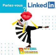 Parlez-vous LinkedIn ?