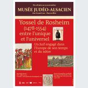 Yossel de Rosheim (1478-1554), entre l\'unique et l'universel. Un juif engagé dans l\'Europe de son temps et du nôtre