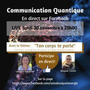Ton corps de parle - live facebook Communication Quantique