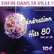 Soirée Génération Hits 80