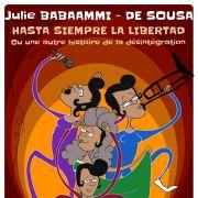 Hasta siempre la libertad : ou une autre histoire de la désintégration