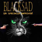 Blacksad : un spectacle improvisé