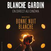 Blanche Gardin - diffusé en direct au Cinéma Vox