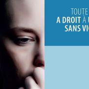 Contre la violence à l\'égard des femmes et la violence domestique