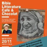 Bible, littérature, café & chocolat - Mère Teresa