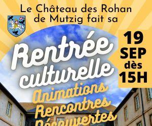 La Rentrée culturelle du château des Rohan de Mutzig