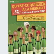 La Revue Scoute 2021 - Qu\'est-ce qui foot à la Meinau ?