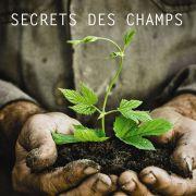 Documentaire et débat : Secrets des champs