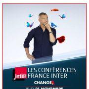 Conférence France Inter : Changer
