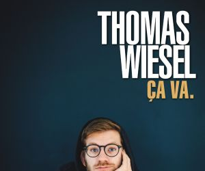 Thomas Wiesel : « Ça va »