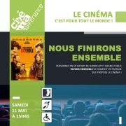 Cinéma Différence : Nous finirons ensemble