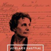 Adelaïde Hautval : rester humain.