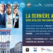 La Dernière année - Festival OQP à Marseille