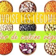 Cuisine végétale - J\'apprivoise les légumineuses