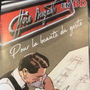 """Présentation de la bande dessinée : Ettore Bugatti """"pour la beauté du geste"""""""