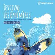 Festival Les Ephémères #6 : Papillons migrateurs