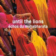 Rencontre avec l\'équipe - Until the lions
