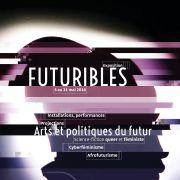 Futuribles : Arts et politiques du futur