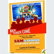 Mon 1er ciné : Sam le pompier & le mystérieux Super-Héros