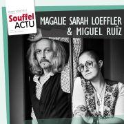 Magalie Sarah Loeffler et Miguel Ruiz