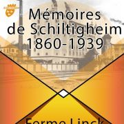 Mémoires de Schiltigheim 1860-1939