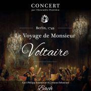 Berlin, 1749 « Le Voyage de Monsieur Voltaire »